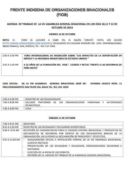 Del 10 al 12 de Octubre del 20014, delegados del Frente Indígena de Organizaciones Binacionales (FIOB) realizan la VIII Asamblea Binacional del FIOB, en Oaxaca.